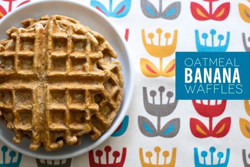 242. oatmeal banana waffles.   make great