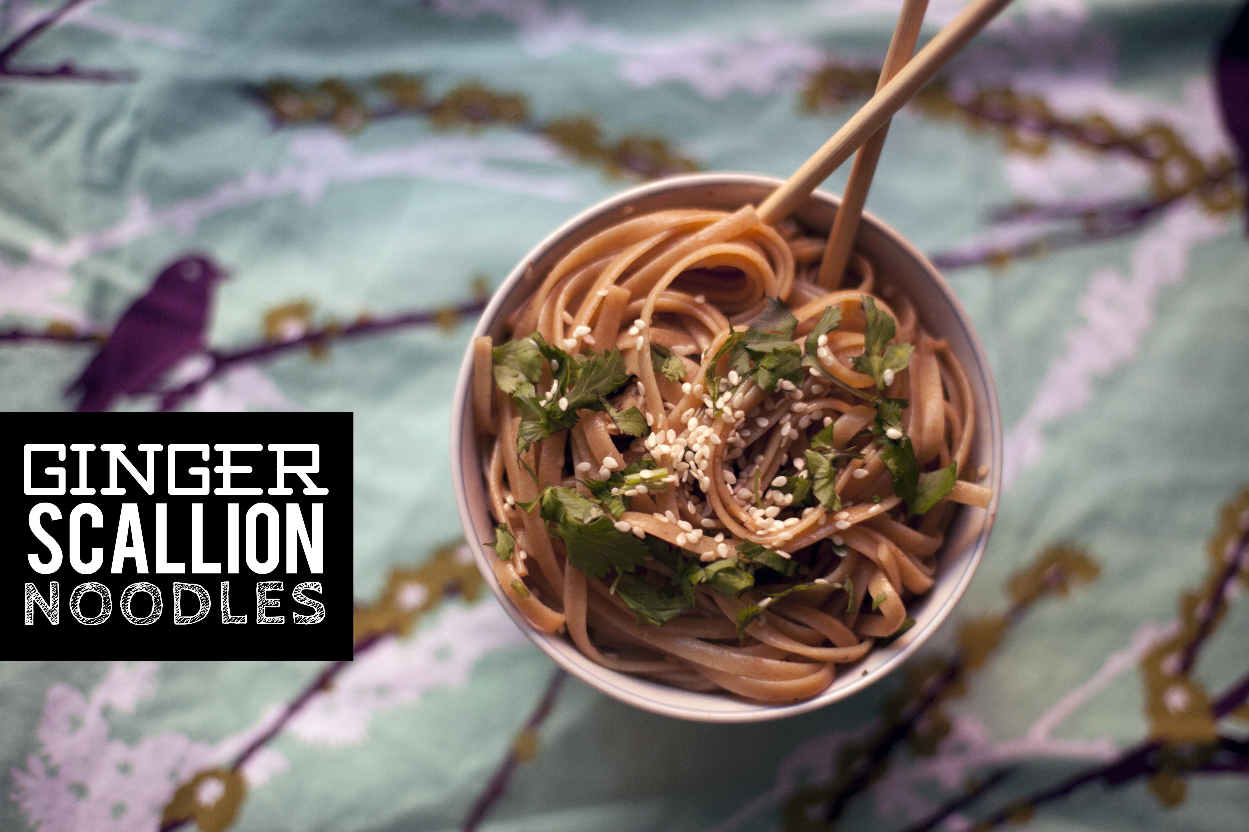 108. ginger scallion noodles. | make great
