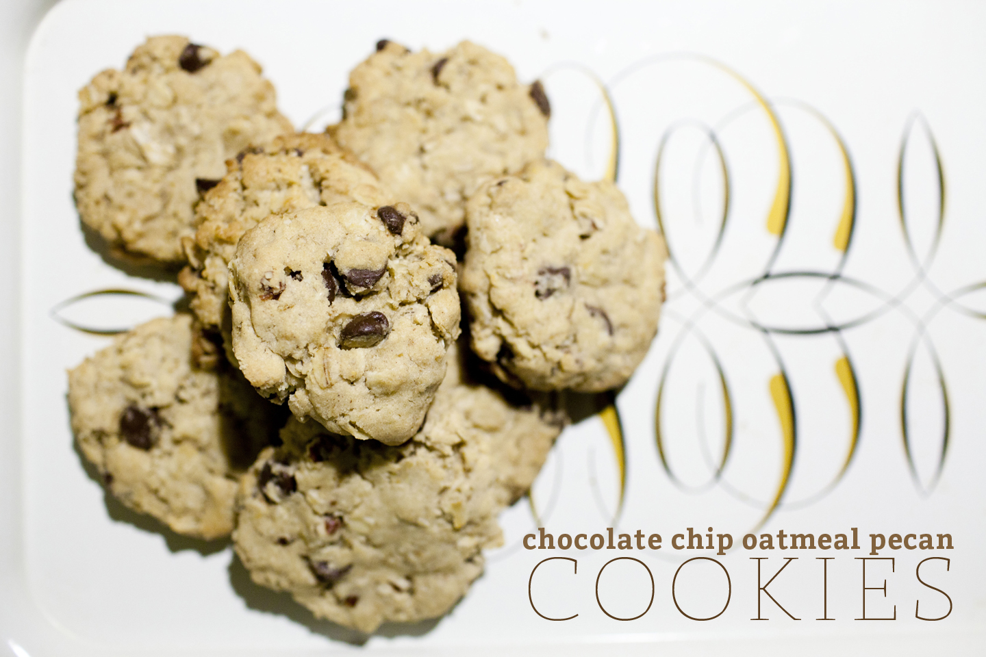chocolate chip oatmeal pecan cookies. | make great
